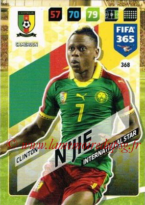2017-18 - Panini FIFA 365 Cards - N° 368 - Clinton N'JIE (Cameroun) (International Star)