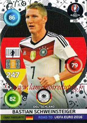 Panini Road to Euro 2016 Cards - N° 290 - Bastian SCHWEINSTEIGER (Allemagne) (Fans' Favorite)