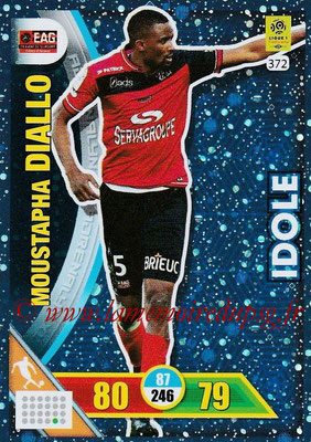 2017-18 - Panini Adrenalyn XL Ligue 1 - N° 372 - Mustapha DIALLO (Guingamp) (Idole)