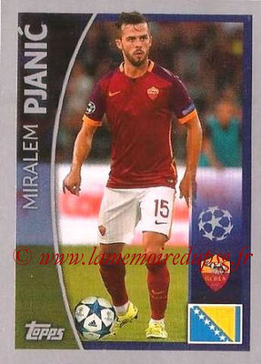 2015-16 - Topps UEFA Champions League Stickers - N° 301 - Miralem PJANIC (AS Roma)