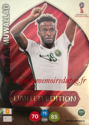 2018 - Panini FIFA World Cup Russia Adrenalyn XL - N° LE-FA - Fahad AL-MUWALLAD (Arabie Saoudite) (Limited Edition)