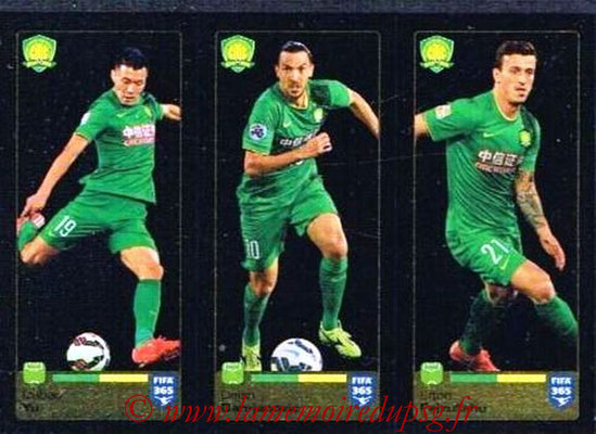 2015-16 - Panini FIFA 365 Stickers - N° 270-271-272 - Dabao YU + Dejan DAMJANOVIC + Erton FEJZULLAHU (Beijing Guoan FC)