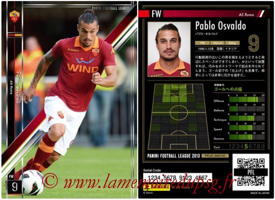 Panini Football League 2013 - PFL01 - N° 043 - Pablo Osvaldo ( AS Roma )