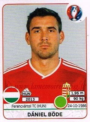 Panini Euro 2016 Stickers - N° 678 - Daniel BODE (Hongrie)