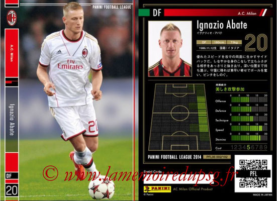 Panini Football League 2014 - PFL06 - N° 002 - Ignazio ABATE (Milan AC)