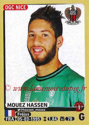 2015-16 - Panini Ligue 1 Stickers - N° 314 - Mouez HASSEN (OGC Nice)