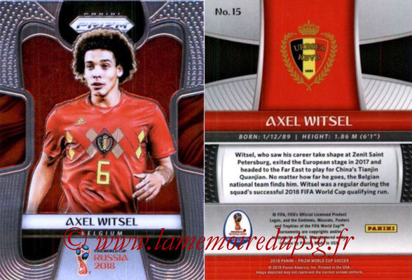 2018 - Panini Prizm FIFA World Cup Russia - N° 015 - Axel WITSEL (Belgique)