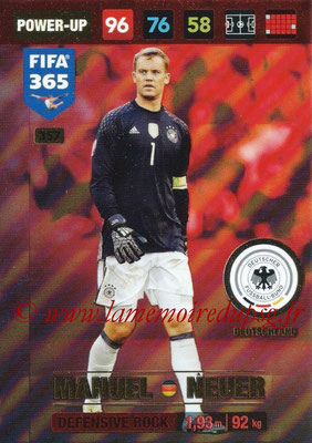 2016-17 - Panini Adrenalyn XL FIFA 365 - N° 357 - Manuel NEUER (Alemagne) (Defensive Rock)
