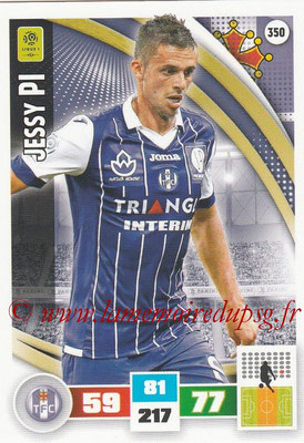 2016-17 - Panini Adrenalyn XL Ligue 1 - N° 350 - Jessy PI (Toulouse)