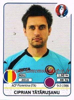 Panini Euro 2016 Stickers - N° 049 - Ciprian TATARUSANU (Roumanie)