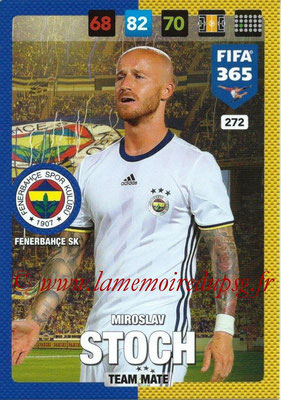 2016-17 - Panini Adrenalyn XL FIFA 365 - N° 272 - Miroslav STOCH (Fenerbahçe SK)