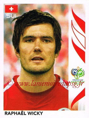 2006 - Panini FIFA World Cup Germany Stickers - N° 486 - Raphaël WICKY (Suisse)