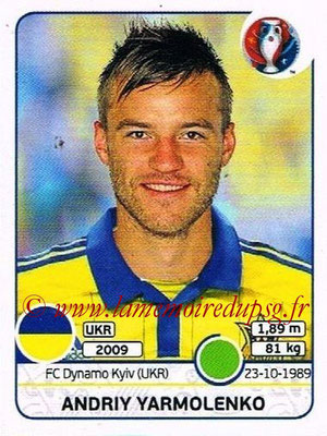 Panini Euro 2016 Stickers - N° 289 - Andriy YARMOLENKO (Ukraine)