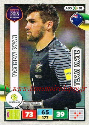 2018 - Panini Road to FIFA World Cup Russia Adrenalyn XL - N° AUS01 - Mathew RYAN (Australie)
