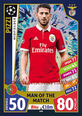 2017-18 - Topps UEFA Champions League Match Attax - N° 408 - PIZZI (SL Benfica) (Man Of the Match)