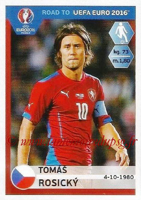 Panini Road to Euro 2016 Stickers - N° 043 - Tomas ROSICKY (République Tchèque)