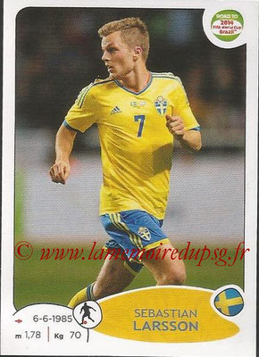 2014 - Panini Road to FIFA World Cup Brazil Stickers - N° 349 - Sebastian LARSSON (Suède)