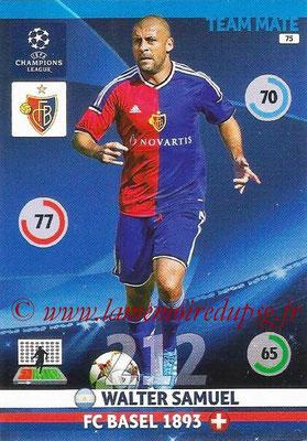 2014-15 - Adrenalyn XL champions League N° 075 - Walter SAMUEL (FC Bâle)