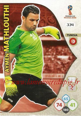 2018 - Panini FIFA World Cup Russia Adrenalyn XL - N° 334 - Aymen MATHLOUTHI (Tunisie)