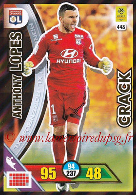 2017-18 - Panini Adrenalyn XL Ligue 1 - N° 448 - Anthony LOPES (Lyon) (Crack)