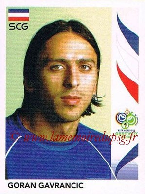2006 - Panini FIFA World Cup Germany Stickers - N° 211 - Goran GAVRACIC (Serbie)