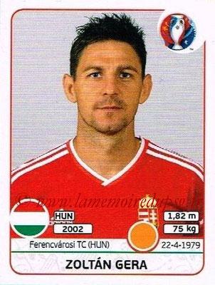 Panini Euro 2016 Stickers - N° 670 - Zoltan GERA (Hongrie)
