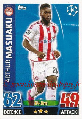 2015-16 - Topps UEFA Champions League Match Attax - N° 094 - Arthur MASUAKU (Olympiacos FC)