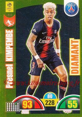 2018-19 - Panini Adrenalyn XL Ligue 1 - N° 418 - Presnel KIMPEMBE (Paris Saint-Germain) (Diamant)