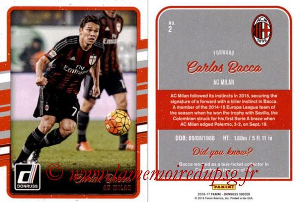 2016 - Panini Donruss Cards - N° 002 - Carlos BACCA (Milan AC)
