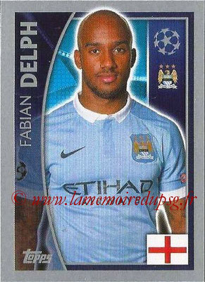 2015-16 - Topps UEFA Champions League Stickers - N° 256 - Fabian DELPH (Manchester City FC)