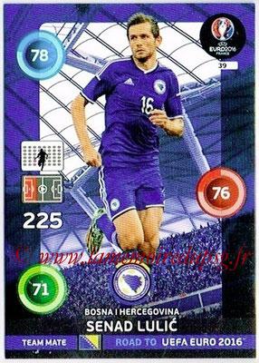 Panini Road to Euro 2016 Cards - N° 039 - Senad LULIC (Bosnie Herzegovine)