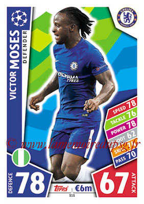 2017-18 - Topps UEFA Champions League Match Attax - N° 111 - Victor MOSES (Chelsea FC)