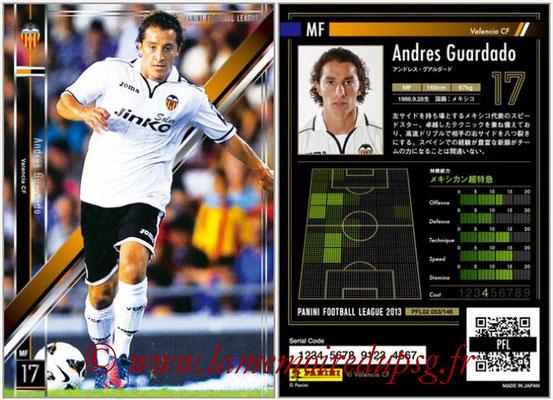 Panini Football League 2013 - PFL02 - N° 053 - Andres Guardado ( Valencia CF )
