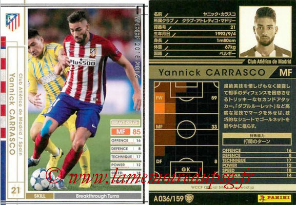 2015-16 - Panini WCCF - N° A036 - Yannick CARRASCO (Club Atletico de Madrid)