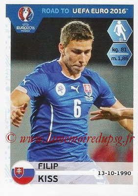 Panini Road to Euro 2016 Stickers - N° 311 - Filip KISS (Slovaquie)