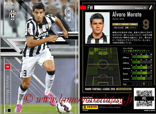 Panini Football League 2015 - PFL09 - N° 015 - Alvaro MORATA (Juventus Turin) (Star)