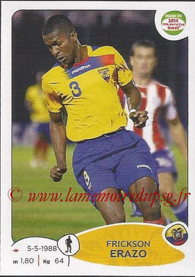 2014 - Panini Road to FIFA World Cup Brazil Stickers - N° 190 - Frickson ERAZO (Equateur)