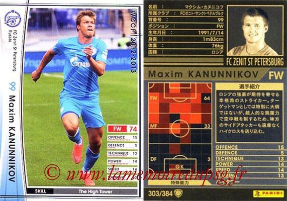 2012-13 - WCCF - N° 303 - Maxim KANUNNIKOV (FC  Zenit)