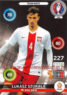 Panini Euro 2016 Cards - N° 246 - Lukasz SZUKALA (Pologne)