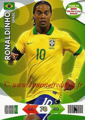 2014 - Panini Road to FIFA World Cup Brazil Adrenalyn XL - N° 024 - RONALDHINO (Brésil)