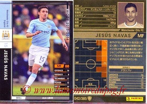 2013-14 - WCCF - N° 042 - Jesus NAVAS (Manchester City FC)