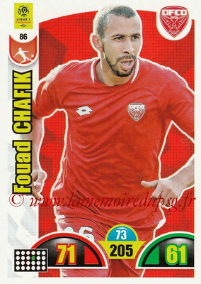 2018-19 - Panini Adrenalyn XL Ligue 1 - N° 086 - Fouad CHAFIK (Dijon)