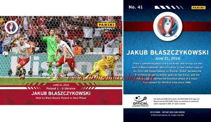 Panini Instant Euro 2016 - N° 041 - Jakub BLASZCZYKOWSKI