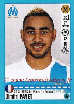 2016-17 - Panini Ligue 1 Stickers - N° T24 - Dimitri PAYET (Marseille) (Set Transfert)