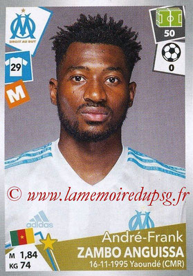 2017-18 - Panini Ligue 1 Stickers - N° 221 - André-Frank ZAMBO ANGUISSA (Marseille)