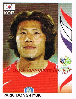 2006 - Panini FIFA World Cup Germany Stickers - N° 495 - Park DONG-HYUK (Corée du Sud)