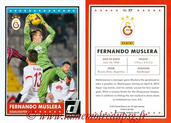 2015 - Panini Donruss Soccer - N° 037 - Fernando MUSLERA (Galatasaray AS)