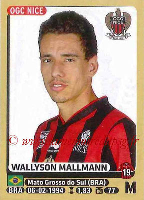 2015-16 - Panini Ligue 1 Stickers - N° 326 - Wallyson MALLMANN (OGC Nice)