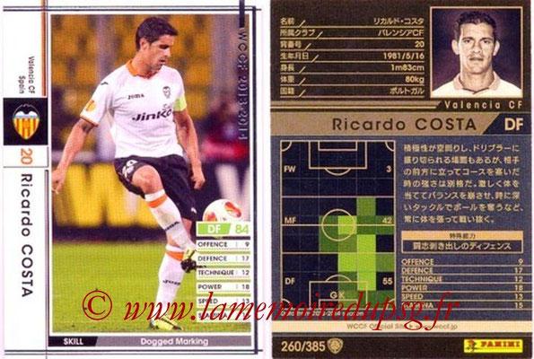 2013-14 - WCCF - N° 260 - Ricardo COSTA (FC Valence)
