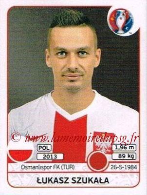 Panini Euro 2016 Stickers - N° 298 - Lukasz SZUKALA (Pologne)